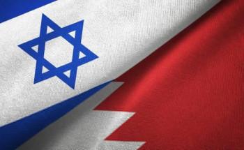 في بيان مشترك.. البحرين وإسرائيل تعلنان التوصل لاتفاق سلام